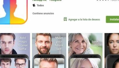 Mucho cuidado con FaceApp, el viral que te hace viejo