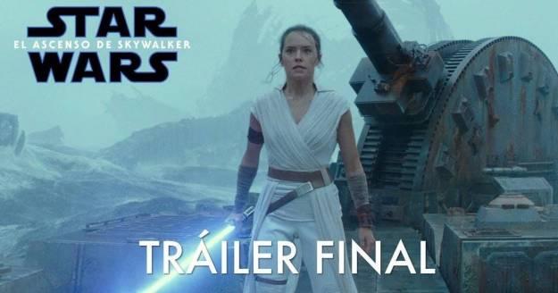 Ya está aquí el esperado tráiler final de Star Wars: El Ascenso de Skywalker