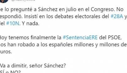 Rivera pregunta a Sánchez si piensa dimitir tras la sentencia