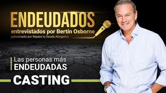 Betín Osborne busca a las personas más endeudadas de España 1