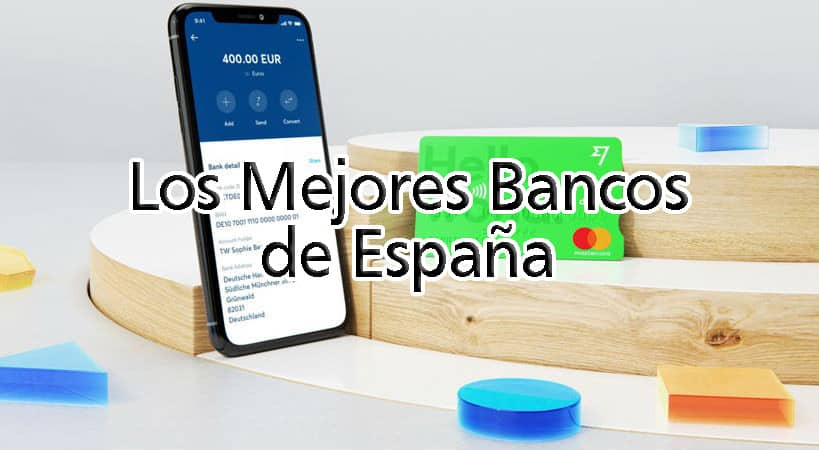 ¿Cuáles son los mejores bancos de España? 1